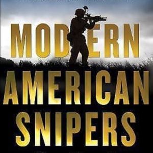 Modern American Snipers (Hardcover) - Chris Martin